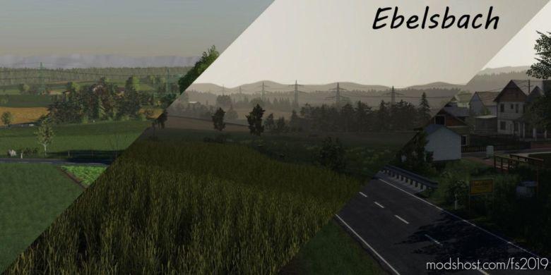 Ebelsbach V2 Final FIX for Farming Simulator 19