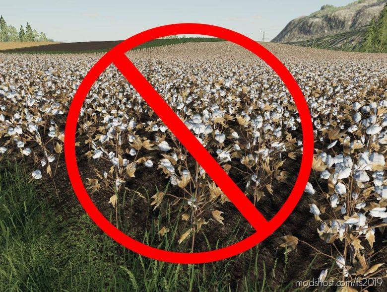 NO More Cotton for Farming Simulator 19