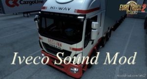 Iveco Hi-Way Engine Sound for Euro Truck Simulator 2