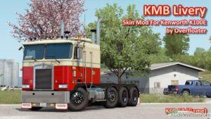 KMB Livery For Kenworth K100E V2.0 for American Truck Simulator
