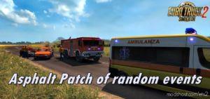 Asphalt Patch Of Random Events V1.5.4 for Euro Truck Simulator 2