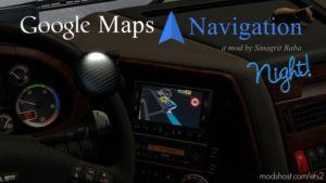 Google Maps Navigation Night Version V2.1 for Euro Truck Simulator 2
