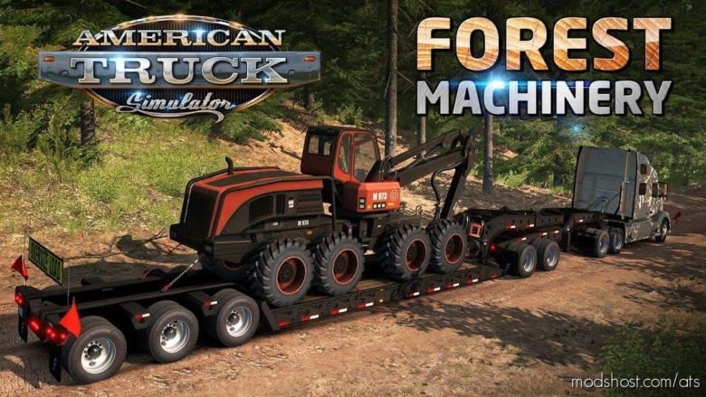 Forest Machinery Trailers [1.37] for American Truck Simulator