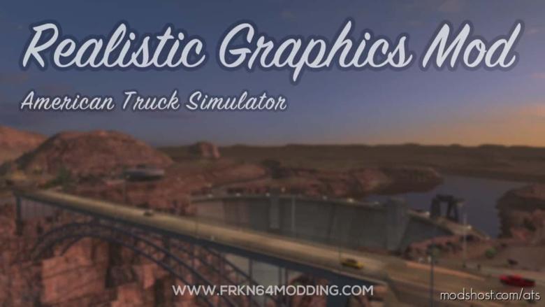 Realistic Graphics Mod V5.0 for American Truck Simulator