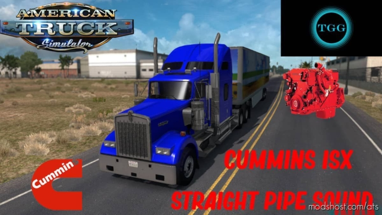 Cummins ISX Straight Pipe Sound for American Truck Simulator