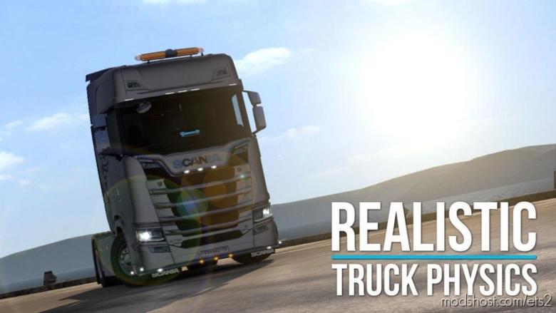 Realistic Truck Physics V6.1 [1.37] for Euro Truck Simulator 2