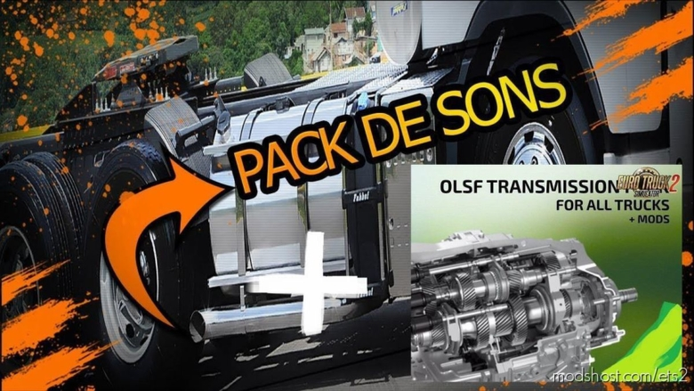 Pack Open Pipe + Transmissions V2.1 for Euro Truck Simulator 2