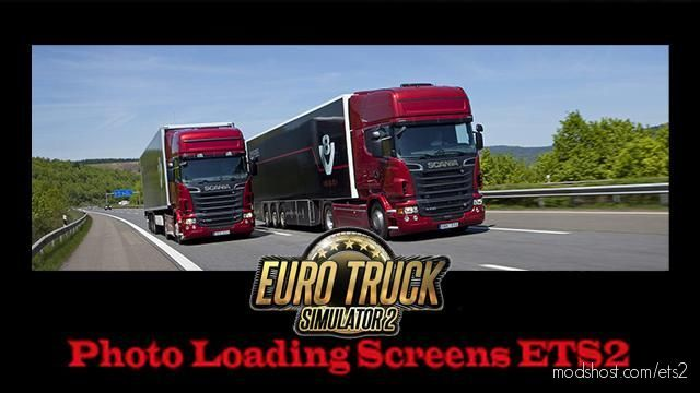 Photo Loading Screens V1.5 for Euro Truck Simulator 2