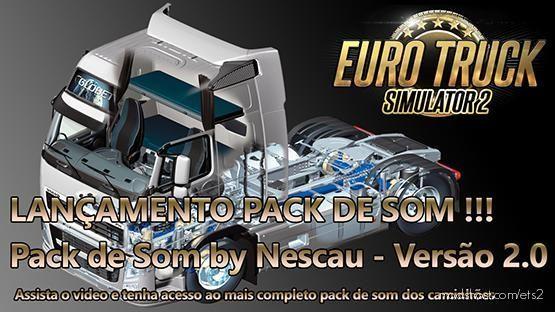 Sound Truck Pack V2.0 By Nescau for Euro Truck Simulator 2