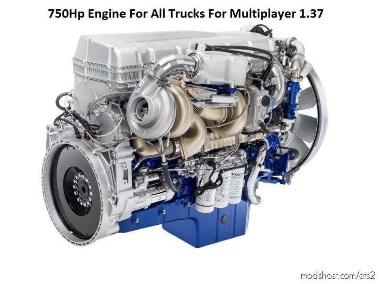 750HP Engine For ALL Trucks For Multiplayer [1.37] for Euro Truck Simulator 2