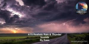 Realistic Rain & Thunder Sounds V2.1 ATS [1.37] for American Truck Simulator