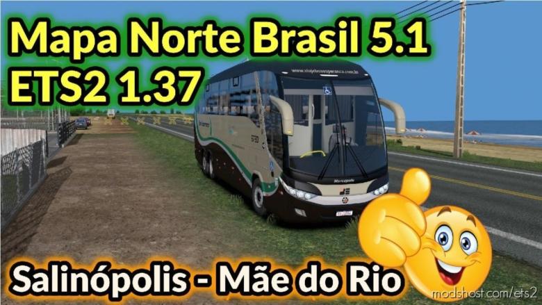 Brazil North Map V5.1 + Mod BUS for Euro Truck Simulator 2