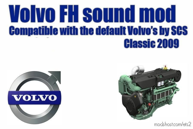 Volvo FH 2009 – Engine Sound [1.37] for Euro Truck Simulator 2