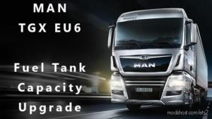 MAN TGX Euro 6 Fuel Capacity Upgrade for Euro Truck Simulator 2