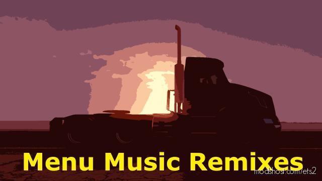 Menu Music Remixes V1.1 [1.37 – 1.38] for Euro Truck Simulator 2