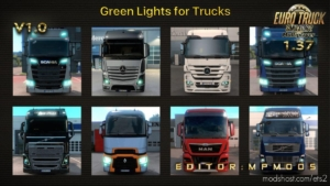 Green Lights For Trucks For Multiplayer [1.37] for Euro Truck Simulator 2