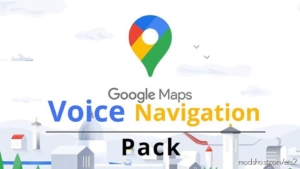Google Maps Voice Navigation Pack for Euro Truck Simulator 2