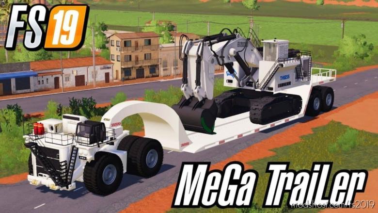 Miner's Mega Trailer Bigggest LOW Loader Ever V0.8 for Farming Simulator 19