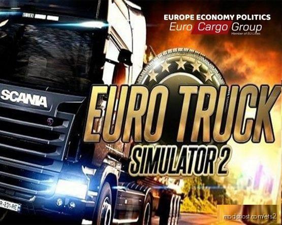 Europe Economy Cargo Politics – Update V1.1 for Euro Truck Simulator 2