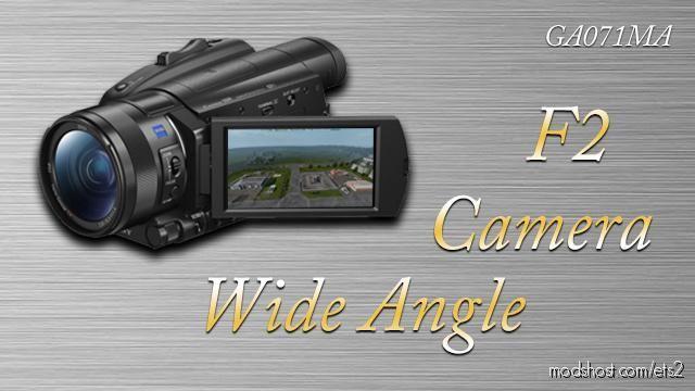 Wide Camera Angle for Euro Truck Simulator 2