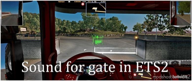 Gate Sound For 1.38 for Euro Truck Simulator 2