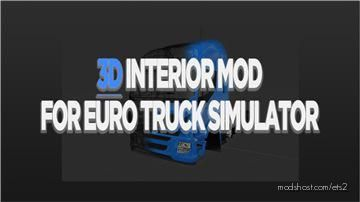 3D Interior Mod V1.04 for Euro Truck Simulator 2