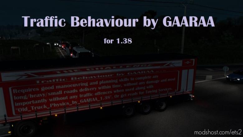 Traffic Behaviour By Gaaraa [1.38] for Euro Truck Simulator 2