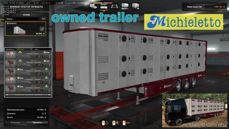 Ownable Livestock Trailer Michieletto V1.0.4 for Euro Truck Simulator 2