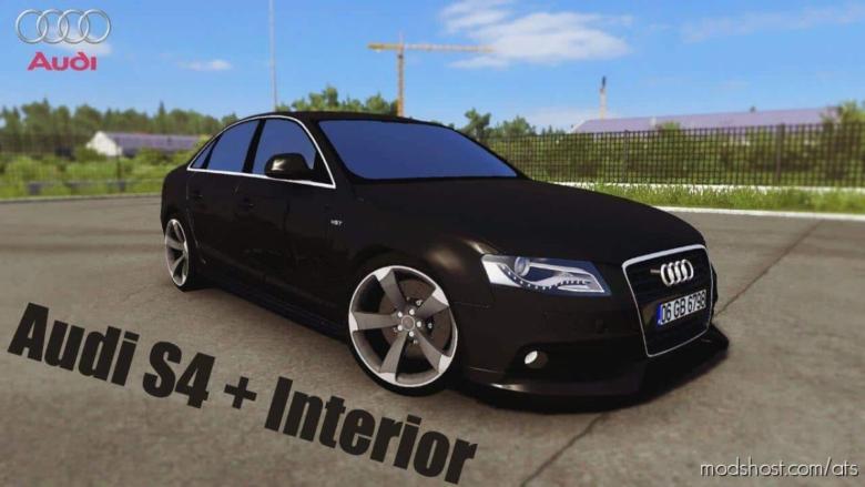 Audi S4 + Interior V2.0 [1.38.X] for American Truck Simulator