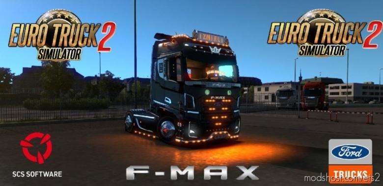Ford F-Max V3 Turkish Delight [1.38] for Euro Truck Simulator 2