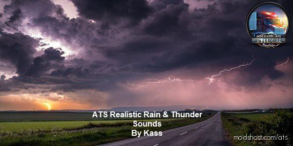 Realistic Rain & Thunder Sounds V2.3 [1.38] for American Truck Simulator