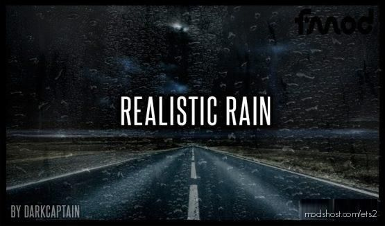 Realistic Rain V3.7.1 [1.37 & 1.38] for Euro Truck Simulator 2