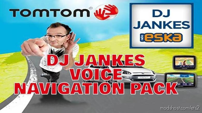 DJ Jankes Voice Navigation Pack [1.38] for Euro Truck Simulator 2