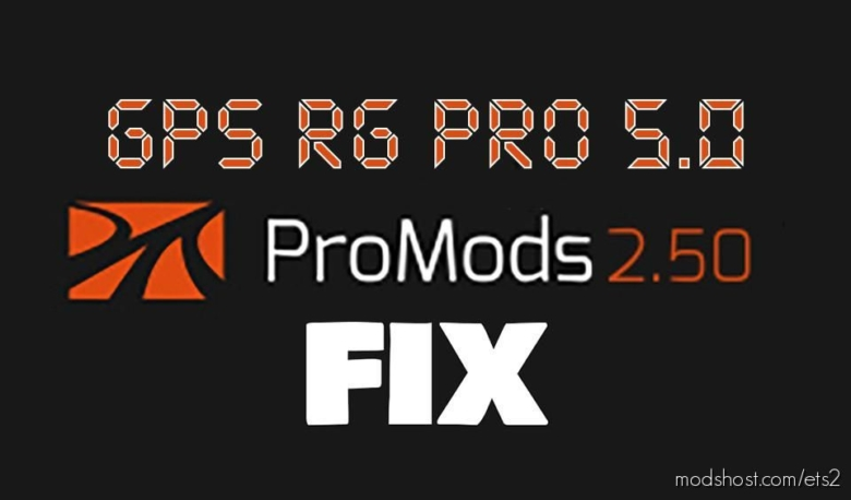 GPS RG PRO Promods FIX V5.0 for Euro Truck Simulator 2