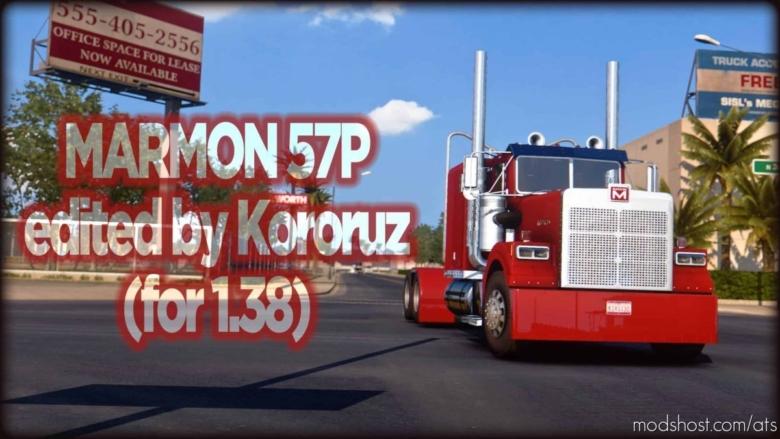 Marmon 57P Edited Truck V0.99 [1.38] for American Truck Simulator