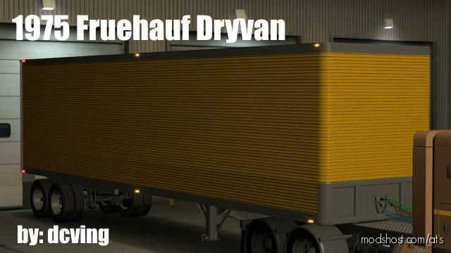 Fruehauf Dryvan (1975) By Dcving [1.38.X] for American Truck Simulator
