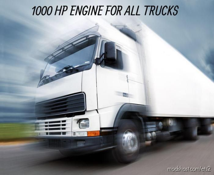 1000 HP Engine For ALL Trucks [1.38] for Euro Truck Simulator 2