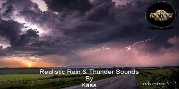 Realistic Rain & Thunder Sounds V3.5 [1.38] for Euro Truck Simulator 2