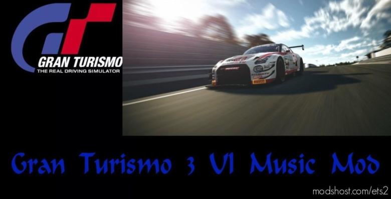 Gran Turismo 3 UI Music Mod for Euro Truck Simulator 2