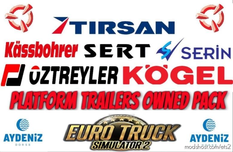 Platform Trailer Owned Pack V1.1 for Euro Truck Simulator 2