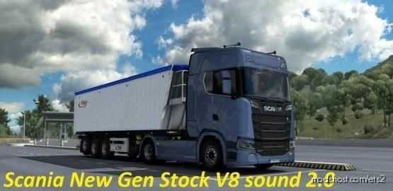 Scania NEW GEN Stock V8 Sound Mod for Euro Truck Simulator 2