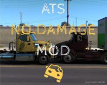 NO Damage Mod [1.39] for American Truck Simulator