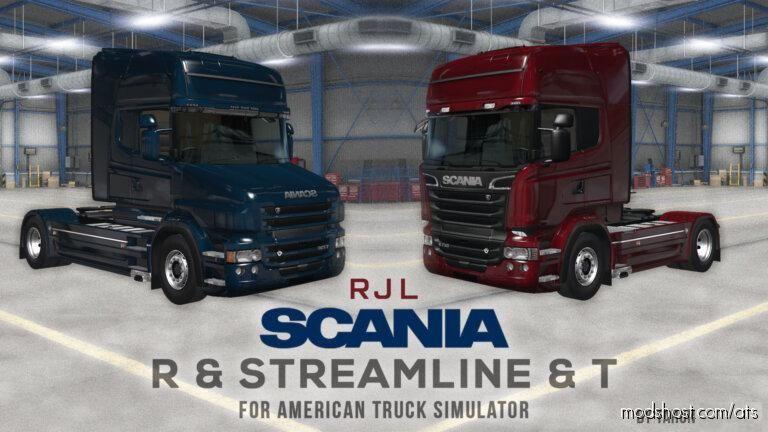 RJL Scania R, Streamline & T Port [1.39] for American Truck Simulator