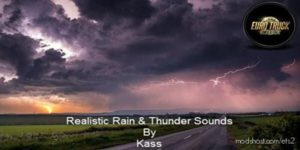 Realistic Rain & Thunder Sounds V3.6 for Euro Truck Simulator 2