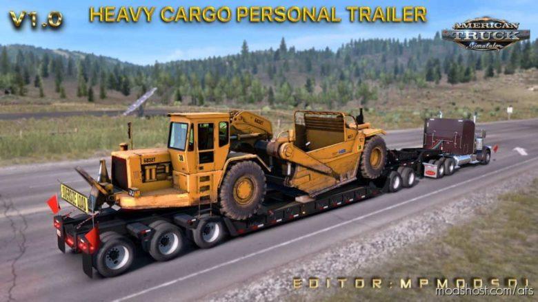 Heavy Cargo Personal Trailer Mod Multiplayer for American Truck Simulator