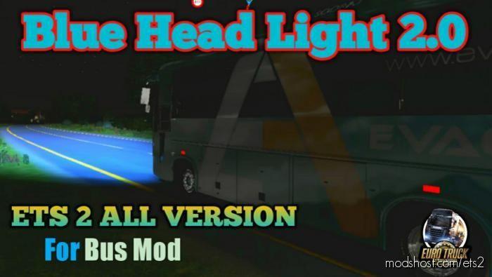 Blue Head Light 2.0 for Euro Truck Simulator 2
