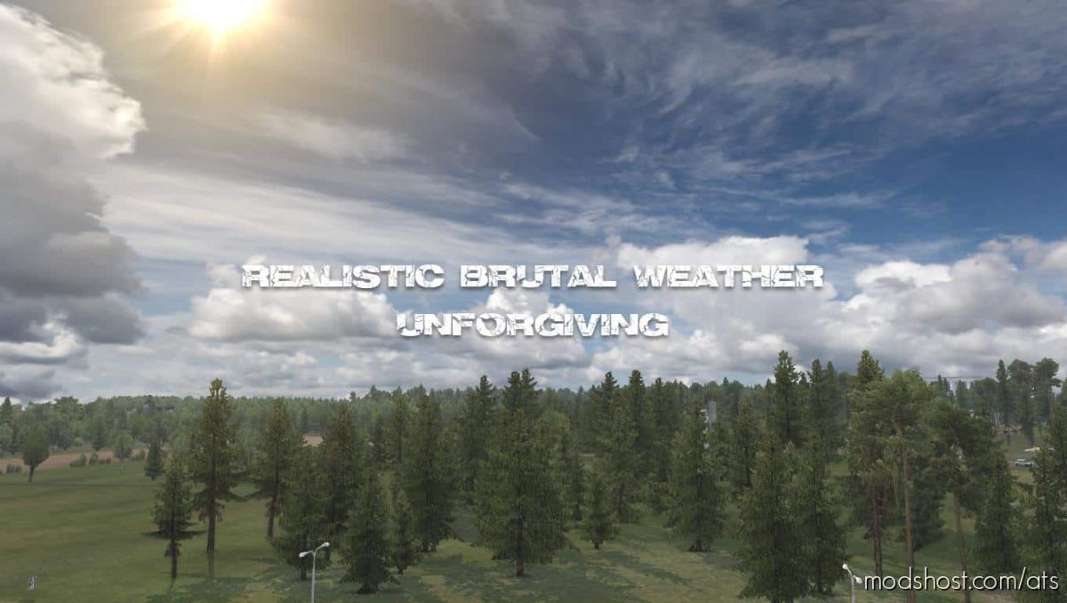 Realistic Brutal Weather Unforgiving [1.38 – 1.39] for American Truck Simulator