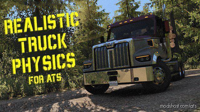 Realistic Truck Physics Mod V3.0 for American Truck Simulator