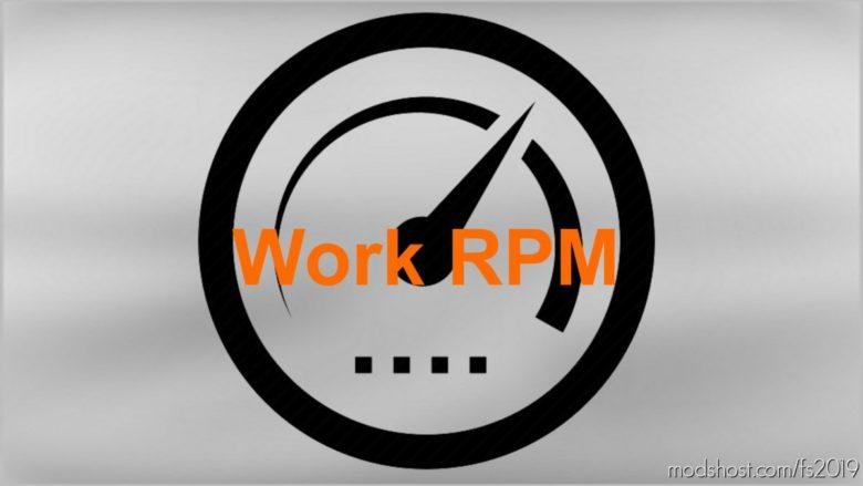Work RPM for Farming Simulator 19