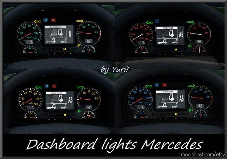 Dashboard Lights Mercedes V1.1 for Euro Truck Simulator 2